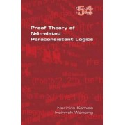 Proof Theory of N4-Paraconsistent Logics by Norihiro Kamide