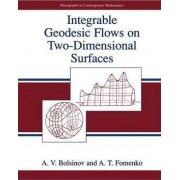 Integrable Geodesic Flows on Two-dimensional Surfaces by A. V. Bolsinov