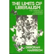 Limits of Liberalism by Deborah Harrison