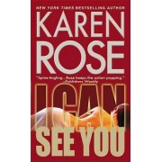 I Can See You by Karen Rose