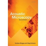 Acoustic Microscopy by Andrew Briggs