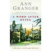 A Word After Dying by Ann Granger