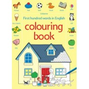 First 100 Words Colouring Book by Heather Amery