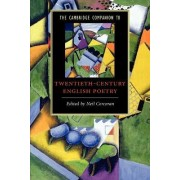 The Cambridge Companion to Twentieth Century English Poetry by Neil Corcoran