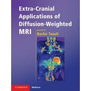 Extra-cranial Applications of Diffusion-weighted MRI by Bachir Taouli