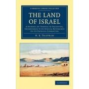 The Land of Israel by Henry Baker Tristram