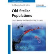Old Stellar Populations by Maurizio Salaris
