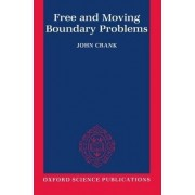 Free and Moving Boundary Problems by Emeritus Professor John Crank