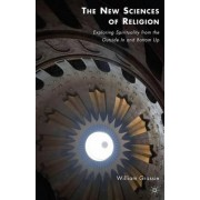 The New Sciences of Religion by William Grassie