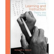 Learning and Instruction by Margaret E. Gredler