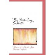 The First-Day Sabbath by Thomas M Preble