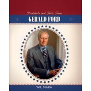 Gerald Ford by Wil Mara