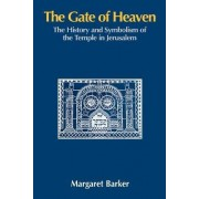 The Gate of Heaven by Margaret Barker