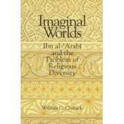 Imaginal Worlds by William C. Chittick