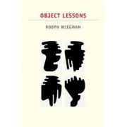 Object Lessons by Robyn Wiegman