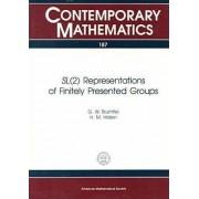 SL2 Representations of Finitely Presented Groups by G.W. Brumfiel