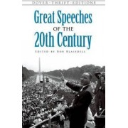 Great Speeches of the 20th Century by Bob Blaisdell