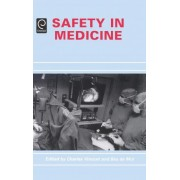 Safety in Medicine by Charles Vincent