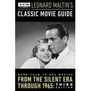 Turner Classic Movies Presents Leonard Maltin's Classic Movie Guide by Leonard Maltin