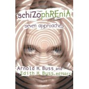 Schizophrenia by Edith H. Buss