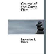 Chums of the Camp Fire by Lawrence J Leslie