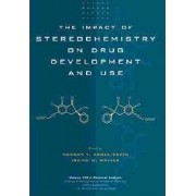 The Impact of Stereochemistry on Drug Development and Use by Hassan Y. Aboul-Enein