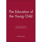 Education of the Young Child by David Fontana
