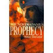 The Nostradamus Prophecy by Isaac Benatar