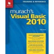 Murach's Visual Basic 2010 by Anne Boehm