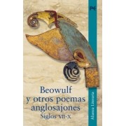 Beowulf y otros poemas anglosajones. Siglos VII-X / Beowulf and other Anglo-Saxon poetry. Centuries VII-X by Jes