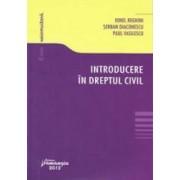 Introducere in dreptul civil - Ionel Reghini Serban Diaconescu Paul Vasilescu