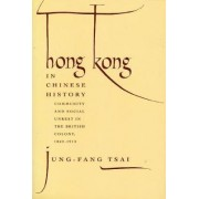 Hong Kong in Chinese History by Jung-Fang Tsai