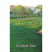The Labyrinth: A Journey to True Happiness