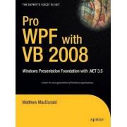 Pro WPF with VB 2008 by Matthew MacDonald