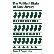The Political State of New Jersey by Gerald M. Pomper