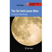 The Six-inch Lunar Atlas by Don Spain