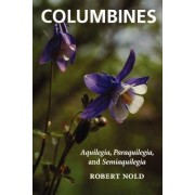 Columbines by Robert Nold