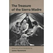 The Treasure of the Sierra Madre by James Naremore