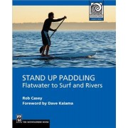 Stand Up Paddling by Rob Casey