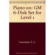 Piano 101 by E L Lancaster