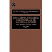 Internalization, International Diversification and the Multinational Enterprise by Alain Verbeke