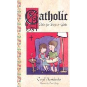 Catholic Tales for Boys and Girls by Leslie Silk Eslinger