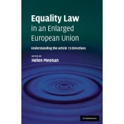 Equality Law in an Enlarged European Union by Helen Meenan