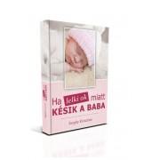 Ha a lelki okok miatt késik a baba - hiánypótló könyv