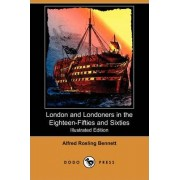 London and Londoners in the 1850s & 60s by Alfred Rosling Bennett