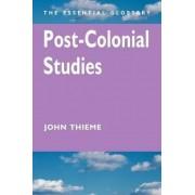 Post-colonial Studies by John Thieme