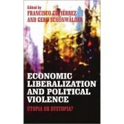Economic Liberalization and Political Violence by Gerd Schonwalder