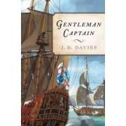 Gentleman Captain by Teacher of History J D Davies