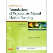 Varcarolis' Foundations of Psychiatric Mental Health Nursing by Margaret Jordan Halter