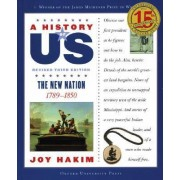 A History of US: The New Nation: A History of US Book Four by Joy Hakim